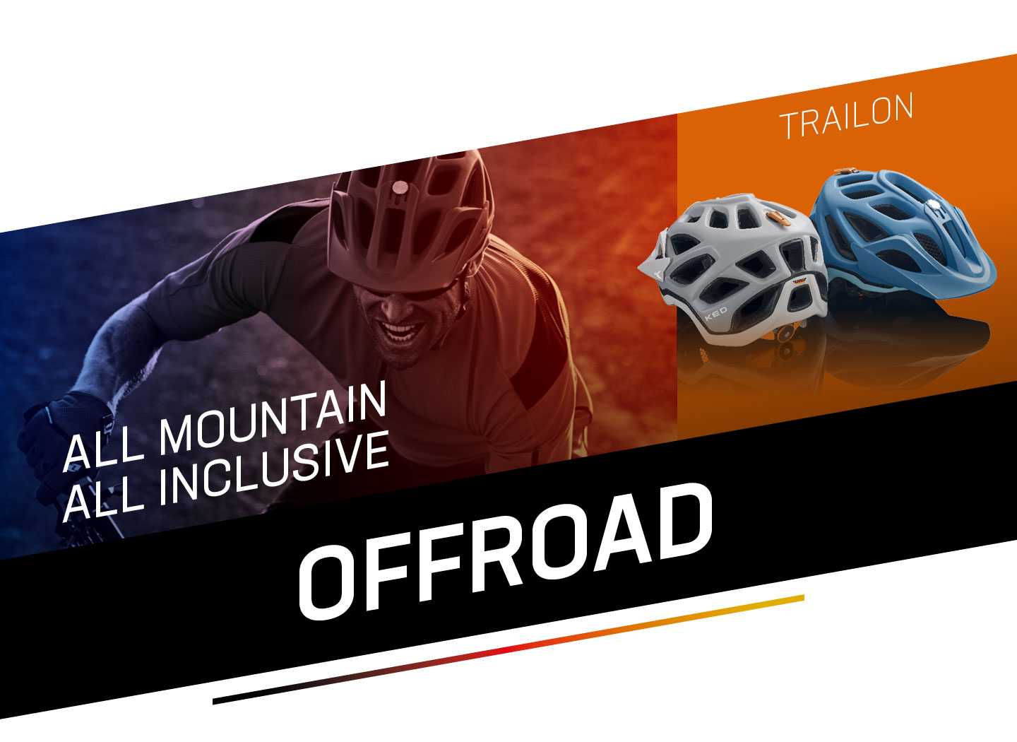 Offroad - All Mountain, All Inclusive